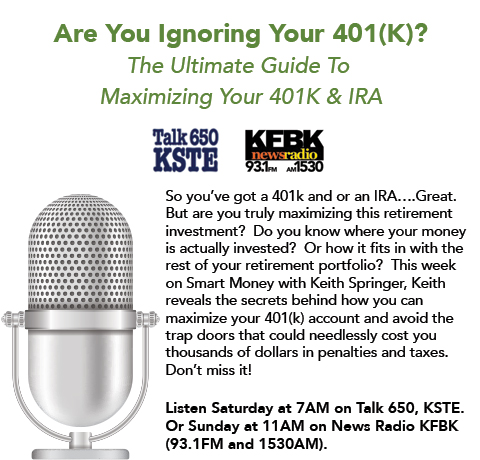 Keith Springer  Are You Ignoring Your 401(K)?